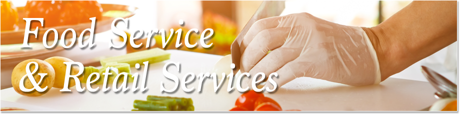 Food Service and Retail Services